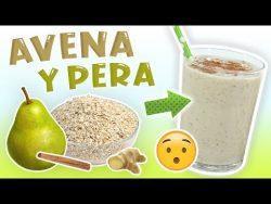 Batido de Avena y Pera que Ayuda a Perder Peso – Licuado de Proteínas para Adelgazar ̵ ...