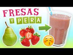 Batido de Fresa y Pera para Acabar con los Kilos de Más – Licuado Saludable de Frutas para ...