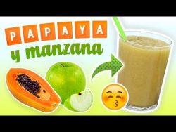 Batido de Papaya y Manzana para el Estreñimiento – Licuado para Limpiar el Colon y el Inte ...